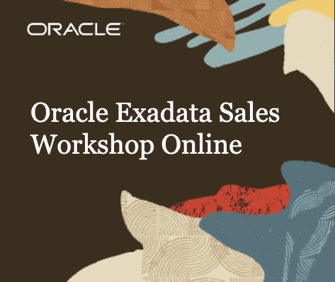 Oracle Exadata Sales Workshop