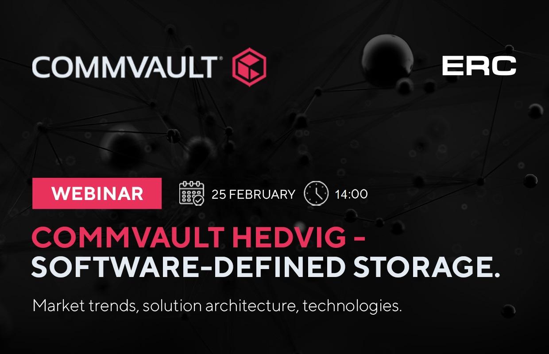 """Webinar """"Commvault Hedvig – Software Defined Storage"""""""