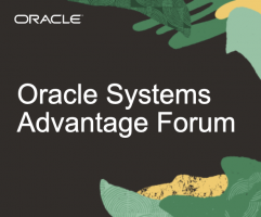 Oracle Systems Advantage Forum