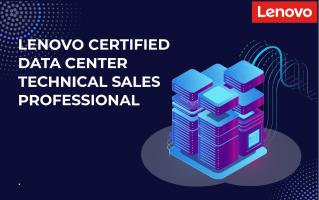 Приглашаем пройти курс Lenovo Certified Data Center Technical Sales Professional!