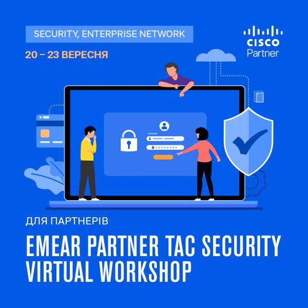 Cisco's TAC Security Virtual Workshop